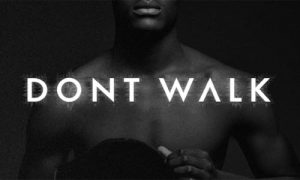 dont walk featured img
